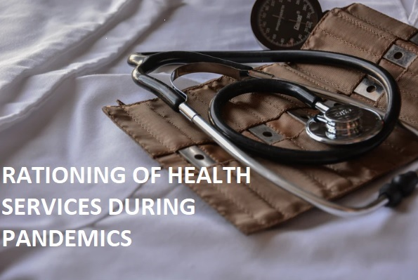Rationing of Health Services During a Pandemic