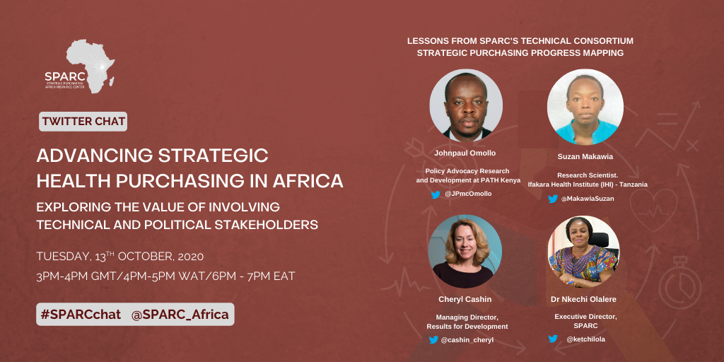 Curated Tweets From SPARCchat VII – Advancing Strategic Health Purchasing in Africa – Exploring the Value of Involving Technical and Political Stakeholders.