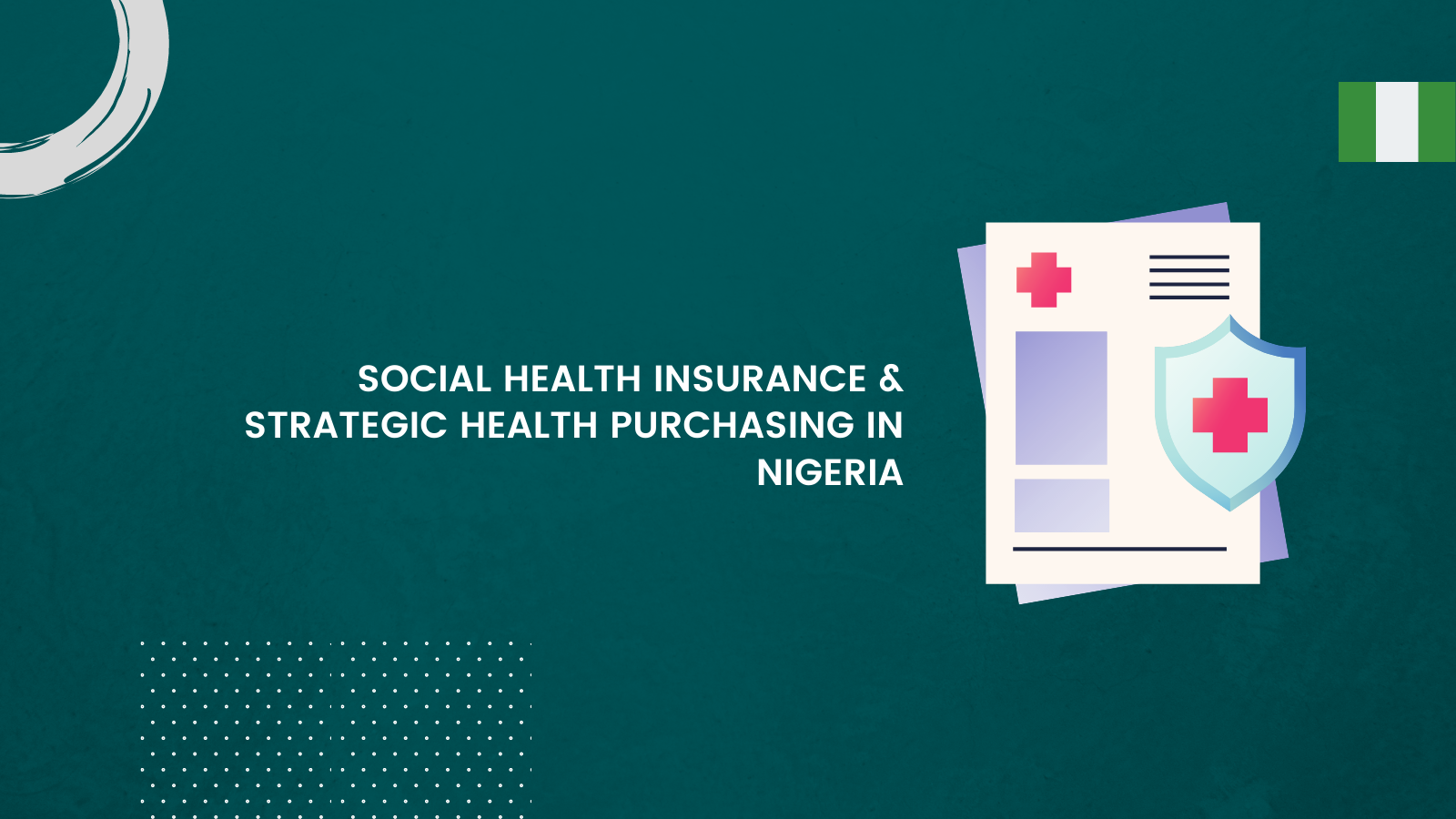 Social Health Insurance and Strategic Health Purchasing in Nigeria