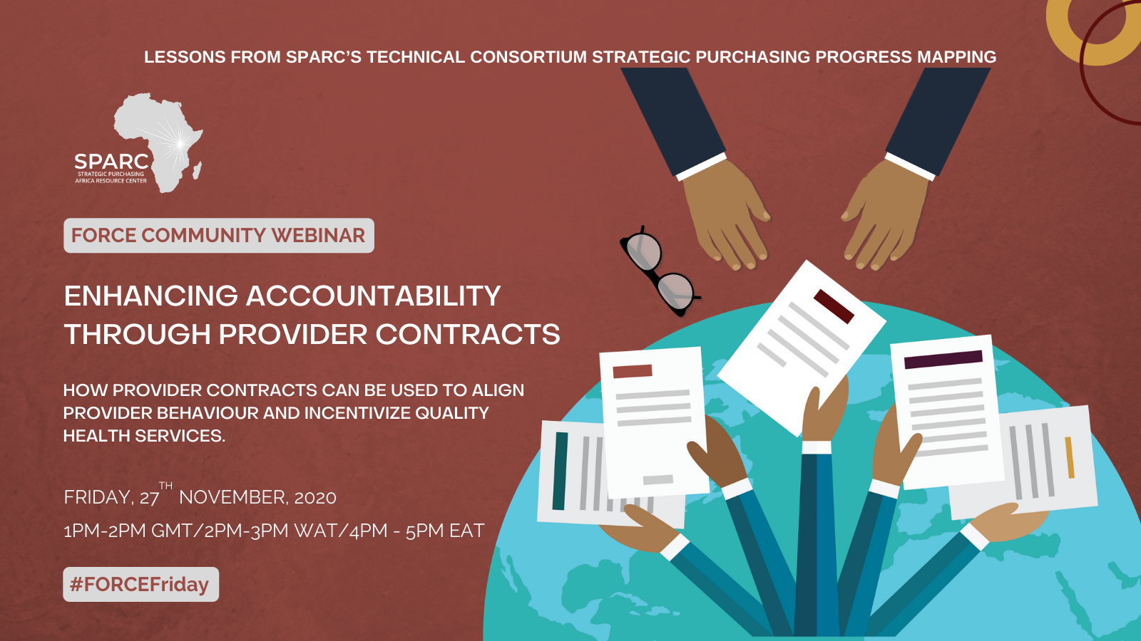 Key Messages from the FORCE Community Webinar – 'Enhancing Accountability Through Provider Contracts – How provider contracts can be used to align provider behaviour and incentivize quality health services.'