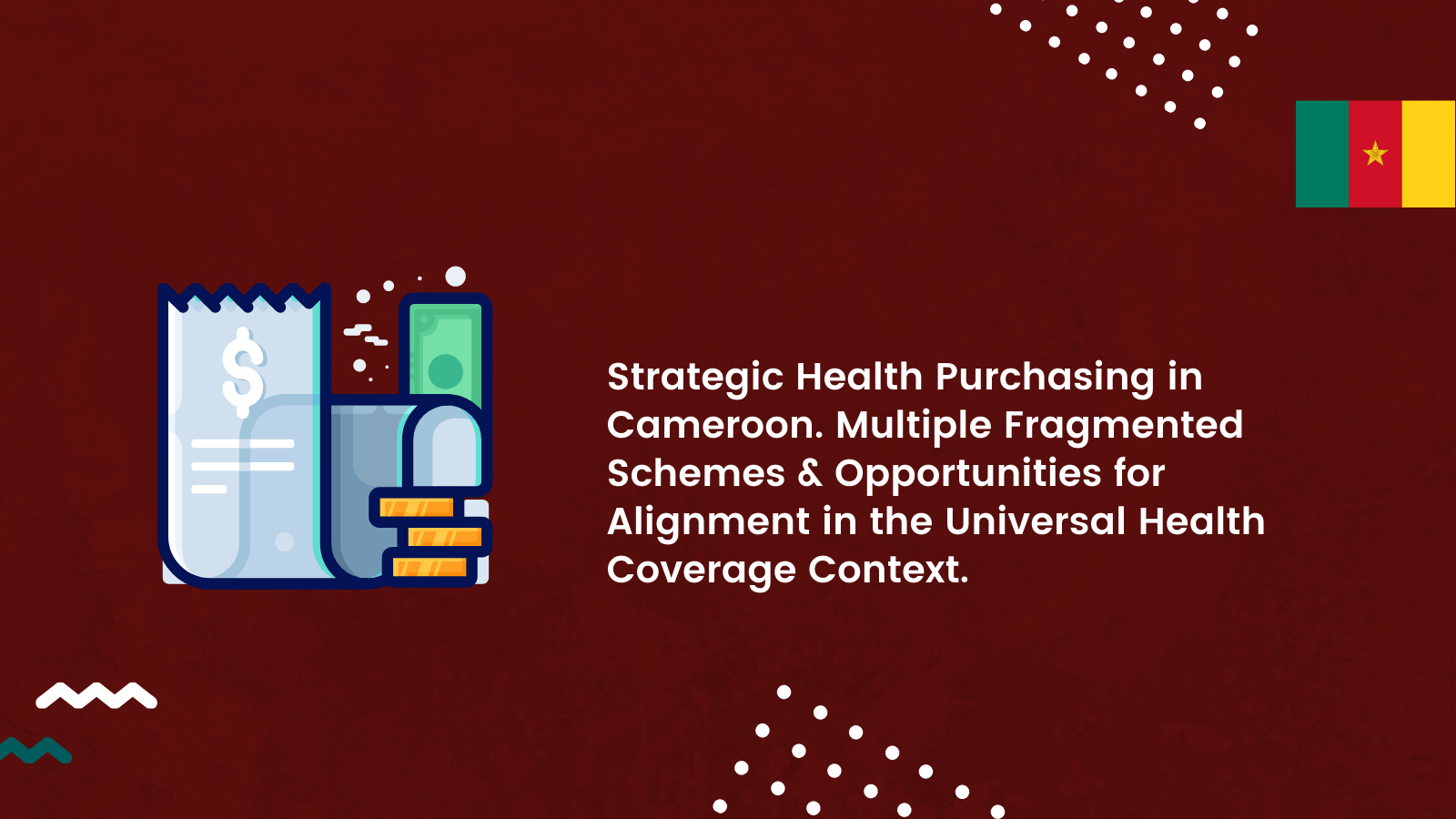 Strategic Health Purchasing in Cameroon. Multiple Fragmented Schemes and Opportunities For Alignment in the Universal Health Coverage Context.