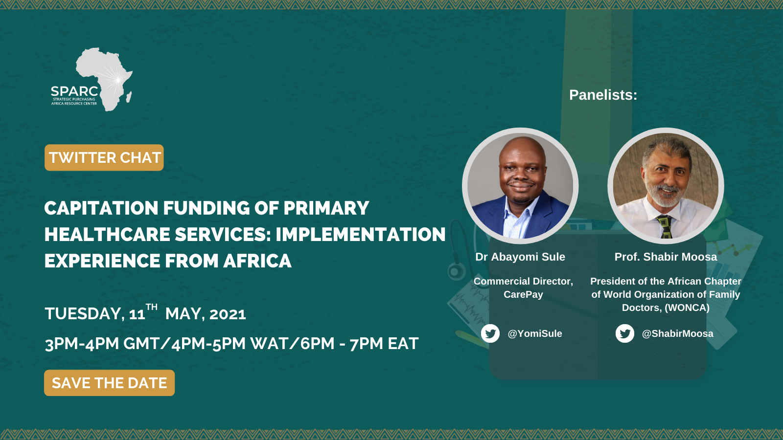 Curated Tweets from SPARCchat XII: 'Capitation Funding of Primary Healthcare Services: Implementation Experience from Africa.'