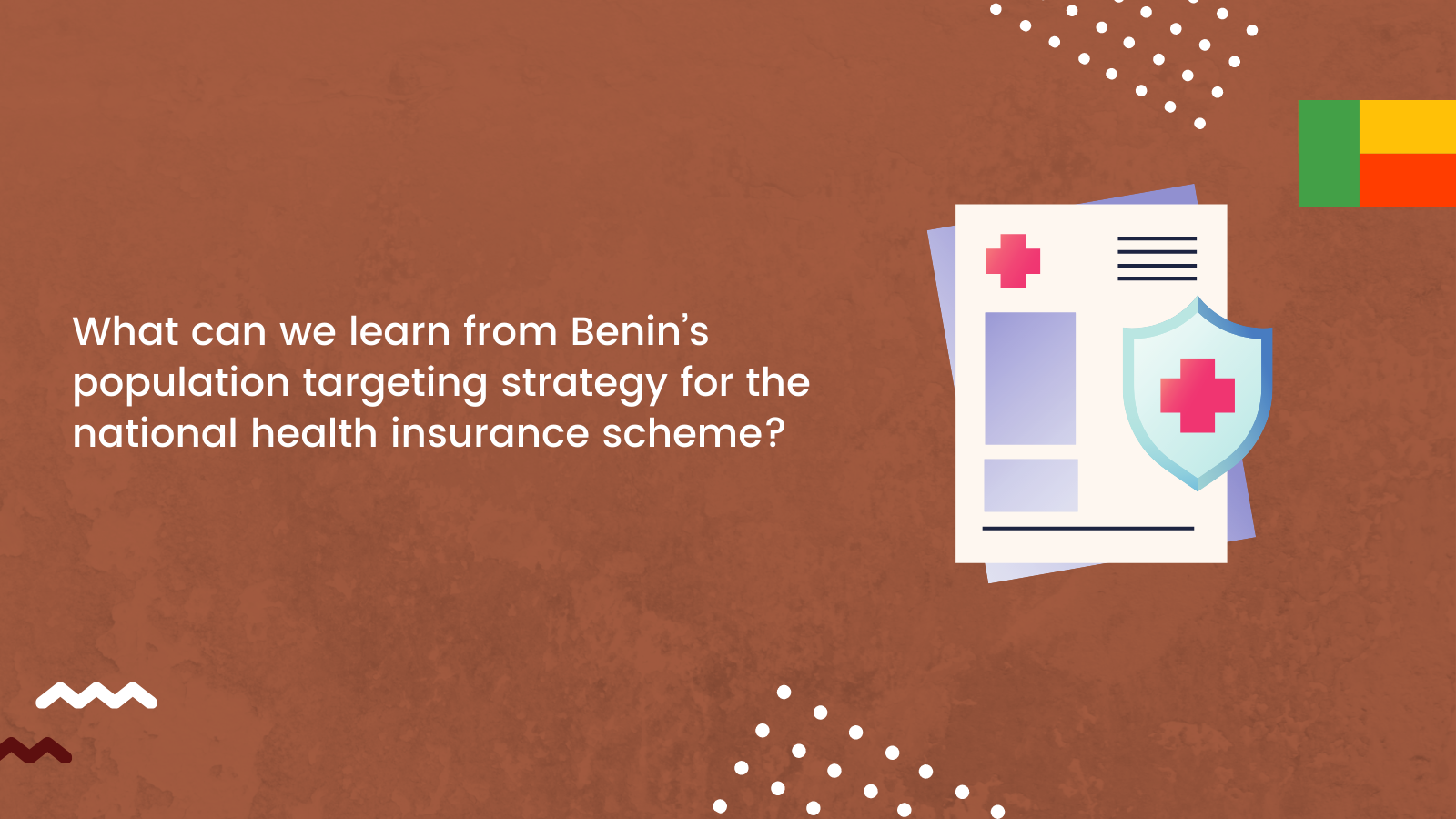 What can we learn from Benin's population targeting strategy for the national health insurance scheme?